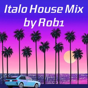 Rob1 Italo House Mix